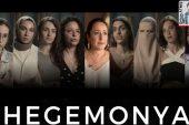 """Hegemonya"" filmi: 'Eril şiddet sistemlidir'"