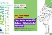 """İzmir Uluslararası Mizah Festivali 5.Gün – """"Aziz Nesin ustayı 105. doğum yıldönümünde anıyoruz"""""""