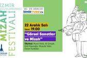 """İzmir Uluslararası Mizah Festivali 7.Gün – """"Görsel Sanatlar ve Mizah"""""""
