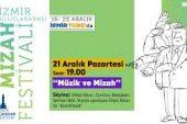 """İzmir Uluslararası Mizah Festivali 6.Gün – """"Müzik ve Mizah"""""""