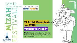 """İzmir Uluslararası Mizah Festivali 6.Gün – """"Müzik ve Mizah"""" ve Efdal Altun ile """"KomiKlasik"""""""