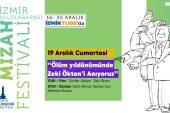 """İzmir Uluslararası Mizah Festivali 4.Günü """"Ölüm yıldönümünde Zeki Ökten'i Anıyoruz"""""""