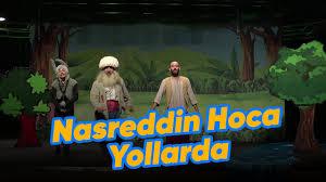 Nasreddin Hoca Yollarda