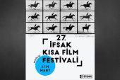 27. İFSAK Kısa Film Festivali başlıyor