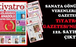 Tiyatro Gazetesi'nin 122. sayısı çıktı