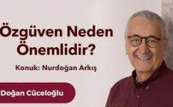 """Nurdoğan Arkış ile """"Özgüven"""" üzerine bir sohbet"""