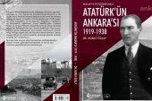 """Atatürk'ün Ankarası 1919-1938"""