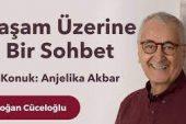 Anjelika Akbar ile Yaşam Üzerine Bir Sohbet