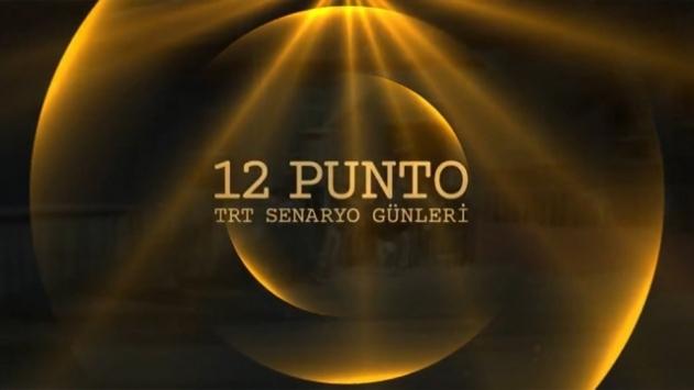 """""""12 Punto TRT Senaryo Günleri"""""""