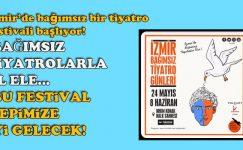 İzmir'de bağımsız bir tiyatro festivali başlıyor