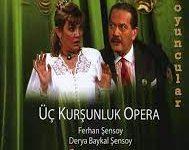 Üç Kurşunluk Opera   Ortaoyuncular 1995