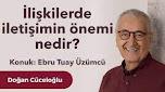 İlişkilerde İletişimin Önemi Nedir? – Ebru Tuay ile Sohbet